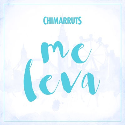 Me Leva - Single - Chimarruts album