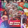 Car Mein Music Baja - Single, Neha Kakkar & Tony Kakkar
