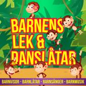 Barnens lek & danslåtar, Barnvisor - Barnlåtar - Barnsånger - Barnmusik