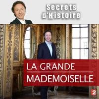 Télécharger La grande Mademoiselle Episode 1