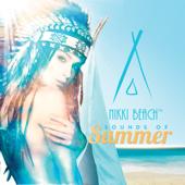 Nikki Beach (Sounds of Summer)