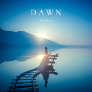 Dawn - Aimer - Aimer