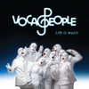 Life Is Music - Voca People