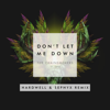 The Chainsmokers - Don't Let Me Down (feat. Daya) [Hardwell & Sephyx Remix] artwork