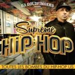 DJ Goldfingers présente Suprême Hip-Hop: Toutes les bombes du Hip-Hop US
