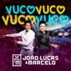 Vuco Vuco, João Lucas & Marcelo