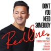 Don't You Need Somebody (feat. Enrique Iglesias, R. City, Serayah & Shaggy) - Single