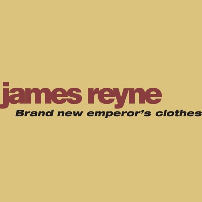 Brand New Emperor's Clothes - EP - James Reyne