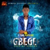 Gbege - Single, G Time Popular