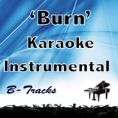 Burn (In The Style Of Hamilton) [Karaoke Instrumental]-B-Tracks