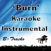 Burn (In the Style of Hamilton) [Karaoke Instrumental] - B-Tracks