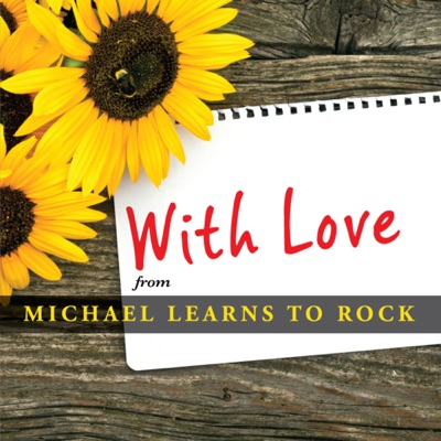 With Love - EP - Michael Learns To Rock
