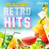 Blazing Retro Hits