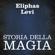 Eliphas Levi - Storia della magia