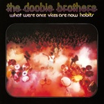 The Doobie Brothers - Black Water (2016 Remastered)