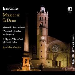 Gilles: Messe en Ré & Te Deum