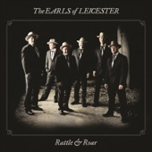 The Earls Of Leicester - Buck Creek Gal
