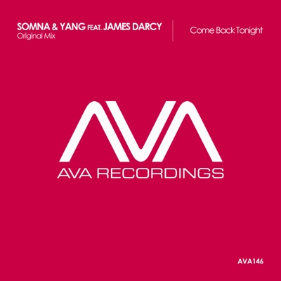 Come Back Tonight (feat. James Darcy) - Single - Somna & Yang album