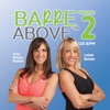 Barre Above 2 (Non-Stop DJ Mix For Barre Workouts) [128 BPM], 2016