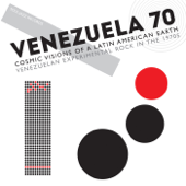 Soul Jazz Records Presents VENEZUELA 70: Cosmic Visions of a Latin American Earth