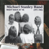Right Back at Ya: 1971-1983 (Remastered) - Michael Stanley Band