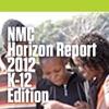 NMC Horizon Report > 2012 K-12 Edition