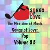 Songs of Love: Pop, Vol. 83
