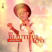 My Beautiful Love - Johnny Drille