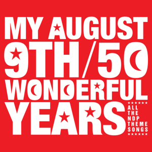 Various Artists - My August 9th / 50 Wonderful Years (2016 Edition)