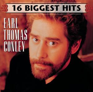 Earl Thomas Conley - Earl Thomas Conley: 16 Biggest Hits