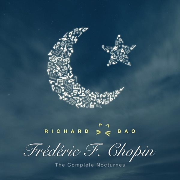 Chopin: The Complete Nocturnes Richard Bao album cover