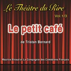 Le petit café: Le Théâtre du Rire 1