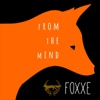 From the Mind - EP - Foxxe