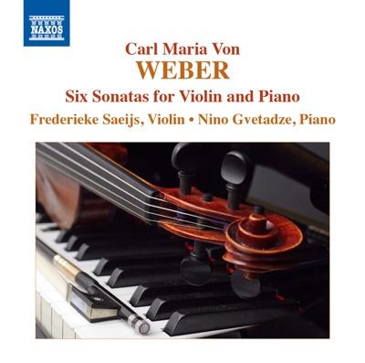 6 Violin Sonatas, Op. 10b - Frederieke Saeijs & Nino Gvetadze album