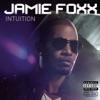Intuition, Jamie Foxx