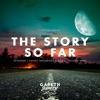 The Story So Far - EP