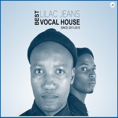 Best Vocal House ( Since 2011-2015) - Lilac Jeans album
