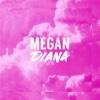 Megan Diana - EP