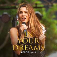 In Your Dreams, Staffel 2 - Folge 14-26