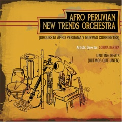 Afro Peruvian New Trends Orchestra