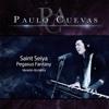 """Pegasus Fantasy (De """"Saint Seiya"""") [Versión Acústica] - Single - Paulo Cuevas"""