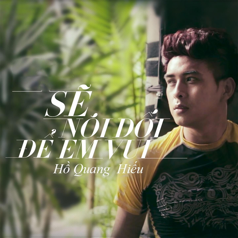 Se Noi Doi De Lam Em Vui (feat. Tuong Quan) - Single