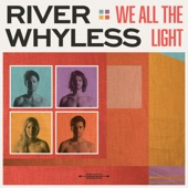 River Whyless - Life Crisis