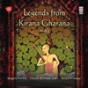 Legends from Kirana Gharana Vol 2