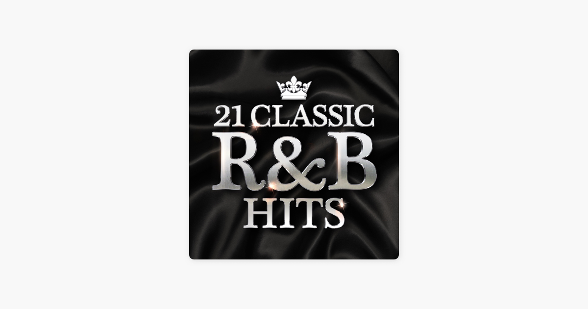 21 Classic R&B Hits by Various Artists