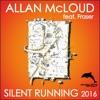 Silent Running 2016 (feat. Fraser)