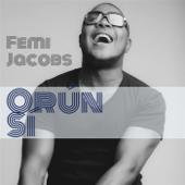 Orun Si Femi Jacobs - Femi Jacobs