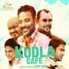 Kudla Cafe Original Motion Picture Soundtrack EP