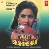 Waqt Ka Shahenshah Original Motion Picture Soundtrack EP