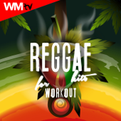 Reggae Hits For Workout (Unmixed Compilation for Fitness & Workout Ideal for Running, Street Workout, Body Conditioning)